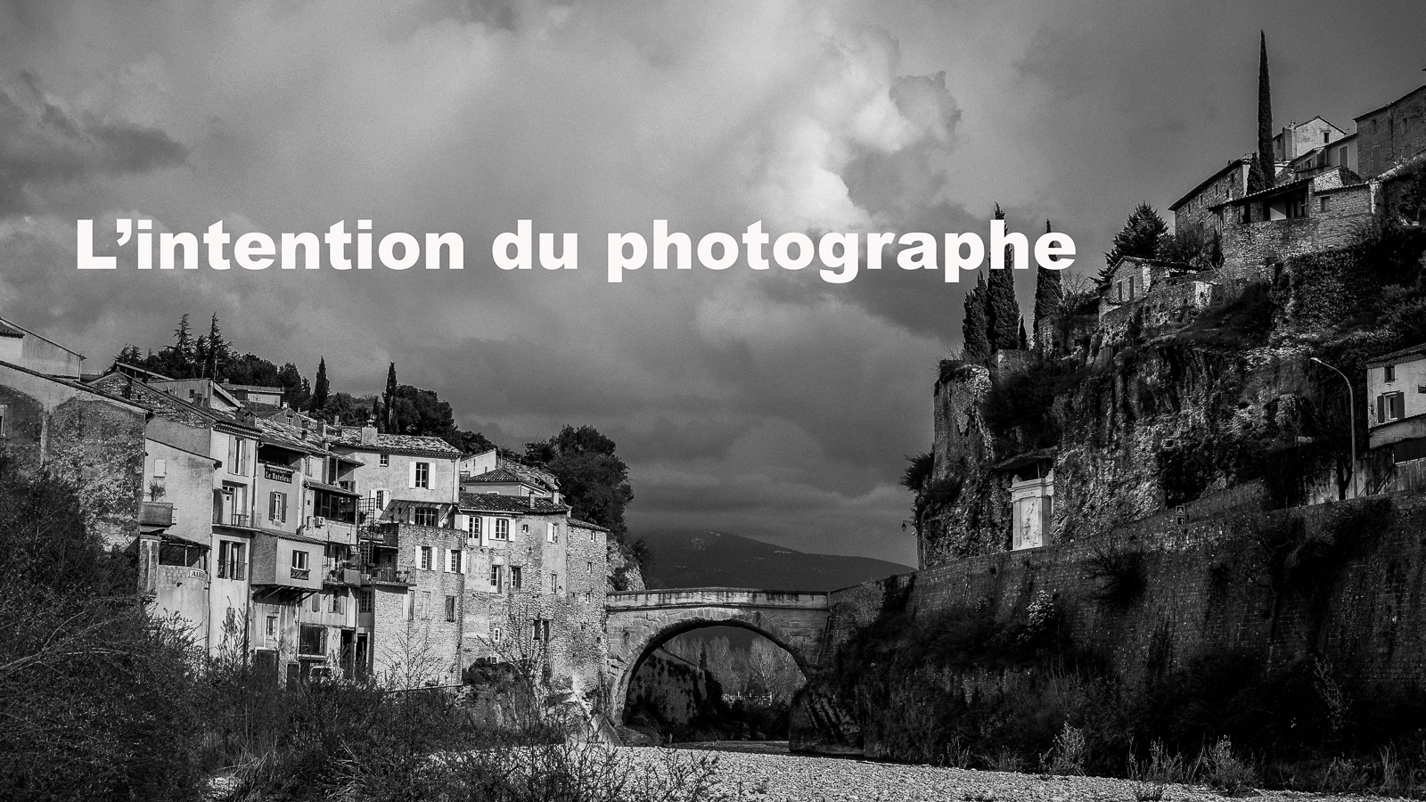Tuto photo #2: l'intention du photographe